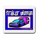 Trailer Woman Mousepad