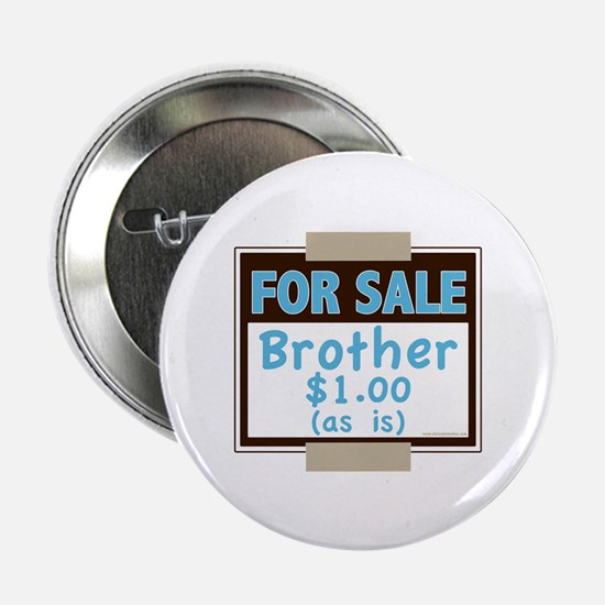 """For Sale Brother $1 As Is 2.25"""" Button"""