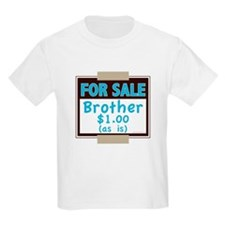 For Sale Brother $1 As Is T-Shirt