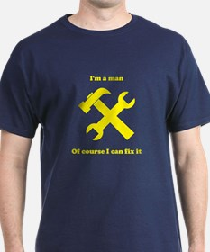 Of course I can fix it T-Shirt