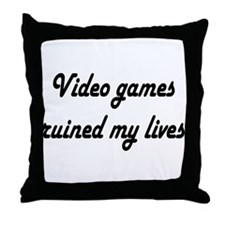 Cute Video games ruined my life Throw Pillow