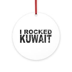 I Rocked Kuwait Ornament (Round)