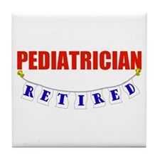 Retired Pediatrician Tile Coaster