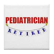 Retired Pediatrician Tile Coaster