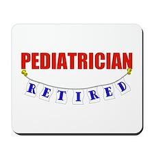 Retired Pediatrician Mousepad