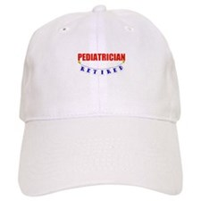 Retired Pediatrician Baseball Cap