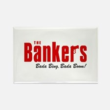 The Bankers Bada Bing Rectangle Magnet