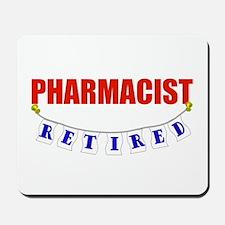 Retired Pharmacist Mousepad