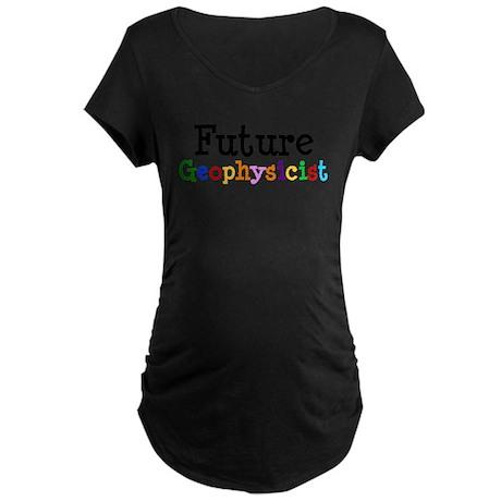 Geophysicist Maternity Dark T-Shirt