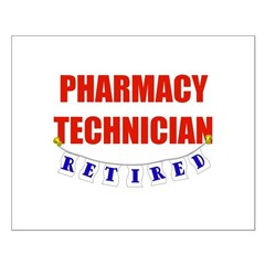 Retired Pharmacy Technician Posters