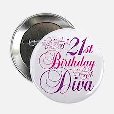 """21st Birthday Diva 2.25"""" Button"""