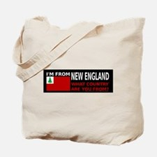 I'm From New England Tote Bag