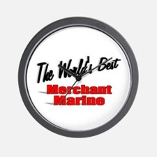 """The World's Best Merchant Marine"" Wall Clock"