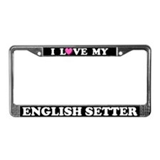 I Love My English Setter License Plate Frame