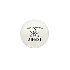 THANK THE GODS I'M ATHEIST Mini Button (100 pack)