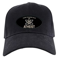 THANK THE GODS I'M ATHEIST Baseball Hat