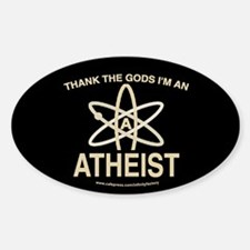 THANK GODS ATHEIST DARK Oval Decal