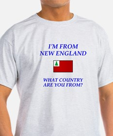 I'm From New England T-Shirt