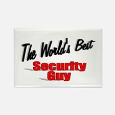 """"""" The World's Best Security Guy"""" Rectangle Magnet"""