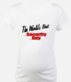 """"""" The World's Best Security Guy"""" Shirt"""