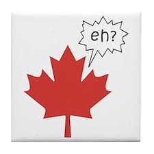 Canada EH? Tile Coaster