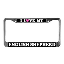 I Love My English Shepherd License Plate Frame