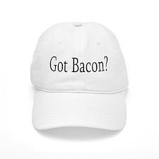 Got Bacon? Baseball Cap