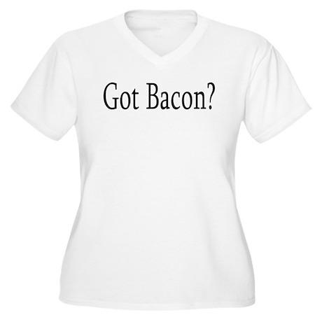 Got Bacon? Women's Plus Size V-Neck T-Shirt