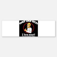 I Love Meat Bumper Bumper Bumper Sticker