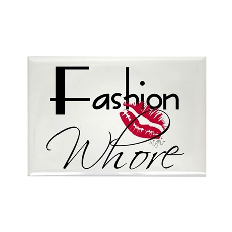 Fashion Whore Rectangle Magnet