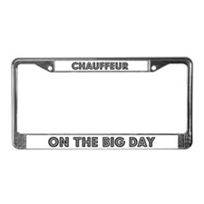Chauffeur on the Big Day License Plate Frame