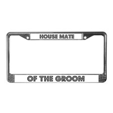 Housemate of the Groom License Plate Frame