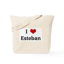 I Love Esteban Tote Bag