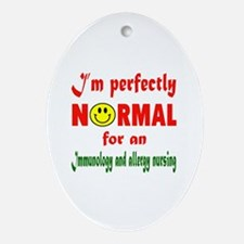 I'm perfectly normal for an Immunolo Oval Ornament