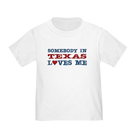Somebody in Texas Loves Me Toddler T-Shirt