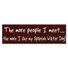 The More People Spanish Water Dog Bumper Bumper Sticker