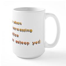 Stress...Wake Up Screaming... Mug