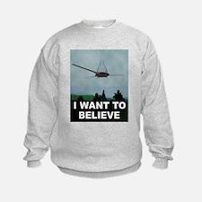 Funny I want to believe Sweatshirt
