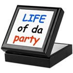 LIFE OF DA PARTY Keepsake Box