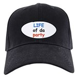 LIFE OF DA PARTY Black Cap