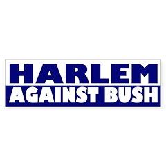 Harlem Against Bush (bumper sticker)