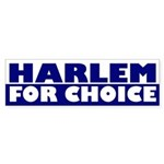 Harlem for Choice (bumper sticker)