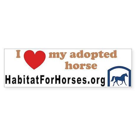 I love my adopted horse! (10x3 bumper sticker)
