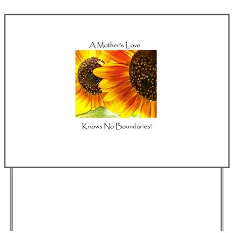 A Mother's Love Sunflower Yard Sign