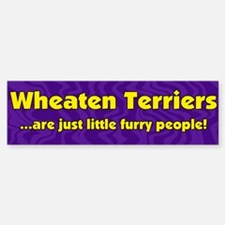 Furry People Wheaten Terrier Bumper Bumper Bumper Sticker