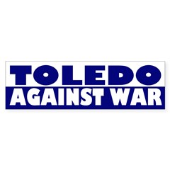 Toledo Against War (bumper sticker)