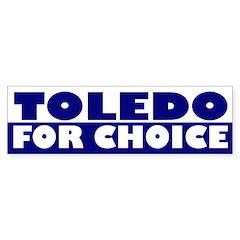 Toledo for Choice (bumper sticker)