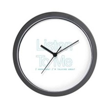 Listen to me... Wall Clock