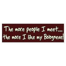 The More People Bolognese Bumper Bumper Sticker