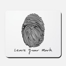 Leave your Mark - Black Mousepad